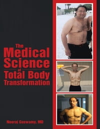 The Medical Science of Total Body Transformation