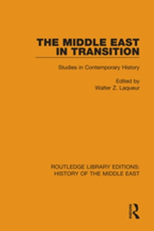 The Middle East in Transition Studies in Contemporary History