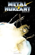 Metal Hurlant Collection #1 c396b76e-6606-4181-8497-7bb4ea60664c