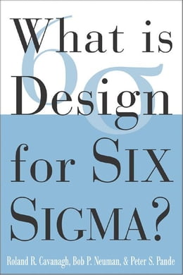 Book What is Design for Six Sigma by Cavanagh, Roland