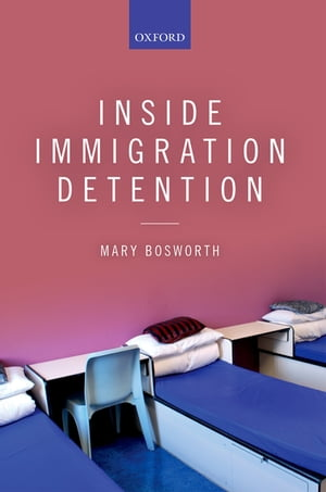 Inside Immigration Detention