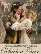 Outrageous Fortune by Freda Lightfoot