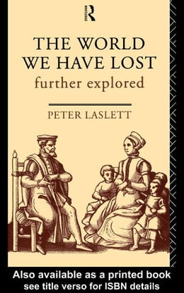 Book The World We Have Lost by Laslett, Peter