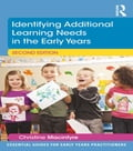 Identifying Additional Learning Needs in the Early Years