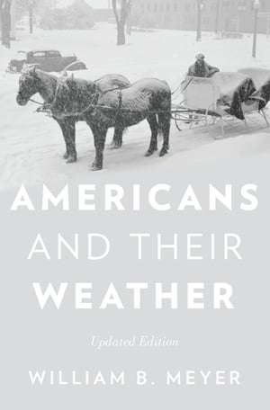 Americans and Their Weather Updated Edition