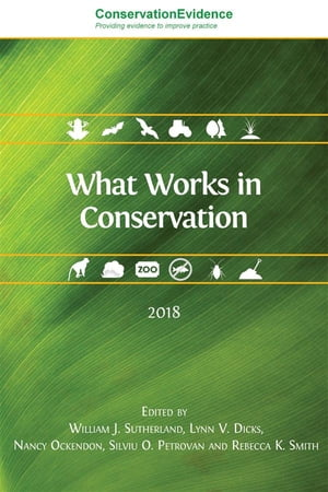 What Works in Conservation 2018: 2018