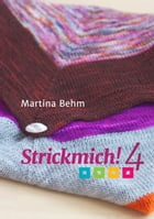 Strickmich! 4 by Martina Behm