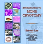 Introduction To Mohs Cryotomy