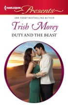 Duty and the Beast by Trish Morey