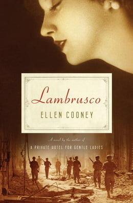 Book Lambrusco: A Novel by Ellen Cooney
