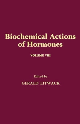Book Biochemical Actions of Hormones V8 by Litwack, Gerald