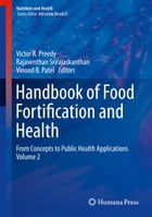 Handbook of Food Fortification and Health: From Concepts to Public Health Applications Volume 2