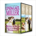 Linda Lael Miller Brides of Bliss County Series Books 1-3 by Linda Lael Miller