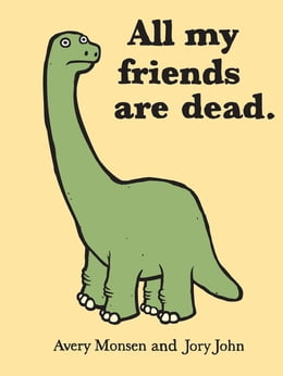 Book All My Friends Are Dead by Jory John
