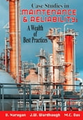 Case Studies in Maintenance and Reliability: A Wealth of Best Practices 896f515e-3b35-4b3b-9bf7-89b3c9122ec9