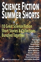 Science Fiction Summer Shorts: (Ten Book Box Set)