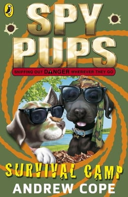 Book Spy Pups: Survival Camp by Andrew Cope