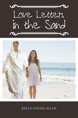 Love Letters in the Sand: Ayla'S Faith