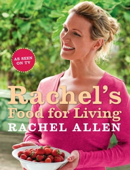 Book Rachel's Food for Living by Rachel Allen
