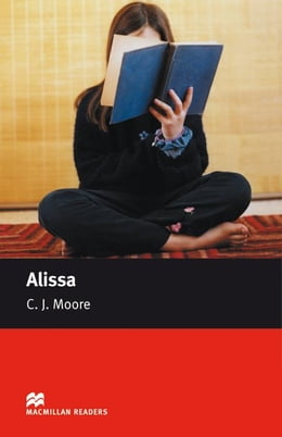 Book Alissa: Starter ELT/ESL Graded Reader by Moore, C. J.
