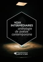 Voix intermédiaires by Ouvrage Collectif