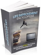 The Ultimate Life Improvement Encyclopedia by Anonymous