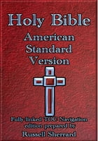 Holy Bible - American Standard Version by Russell Sherrard