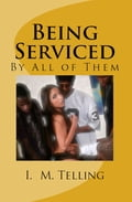 1230000202473 - I.M. Telling: Being Serviced by All of Them - Livre