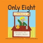 Only Eight by Julia Thomas