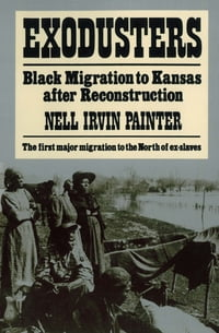 Exodusters: Black Migration to Kansas After Reconstruction