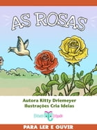 As Rosas by Kitty Driemeyer