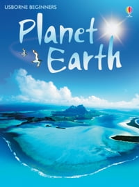 Planet Earth: Usborne Beginners