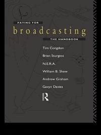 Paying for Broadcasting: The Handbook