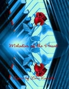 Melodies of the Heart by Lena Kovadlo