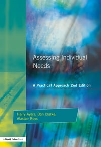 Assessing Individual Needs: A Practical Approach