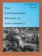 The Contemporary History of Latin America by Tulio Halperín Donghi