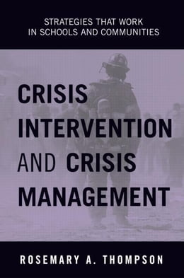 Book Crisis Intervention and Crisis Management by Thompson, Rosemary A.