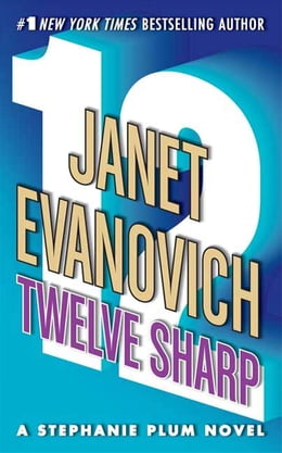 Book Twelve Sharp by Janet Evanovich
