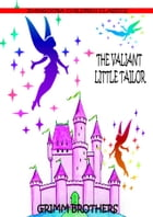The Valiant Little Tailor by Grimm Brothers