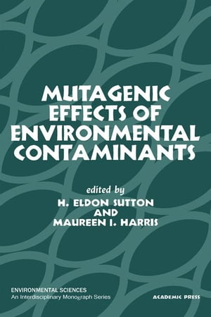 Mutagenic effects of environmental contaminants