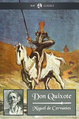 Book Don Quixote: The Complete Version by Miguel De Cervantes Saavedra