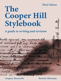 The Cooper Hill Stylebook: a guide to writing and revision