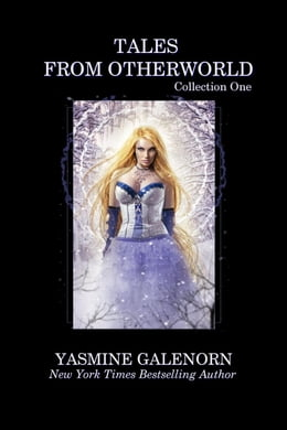 Book Tales From Otherworld: Collection One by Yasmine Galenorn