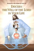 9788928220465 - Paul C. Jong: Sermons on the Gospel of Luke ( IV ) - DISCERN THE WILL OF THE LORD IN YOUR LIFE - 도 서