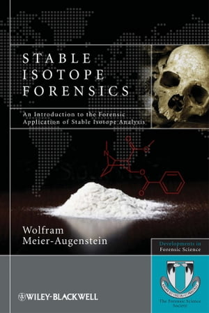 Stable Isotope Forensics An Introduction to the Forensic Application of Stable Isotope Analysis