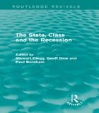 The State, Class and the Recession (Routledge Revivals)
