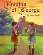 Knights of George by Marc Booker