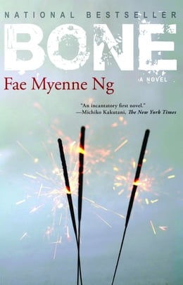 Book Bone by Fae Myenne Ng
