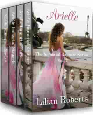 Arielle The Immortal Rapture Series Vol. 2: The Immortal Rapture Series