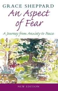 An Aspect of Fear: A Journey from Anxiety to Peace